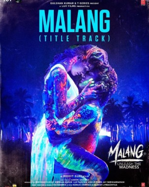 Malang Hindi Movie (2020) | Cast | Teaser | Trailer | Release Date