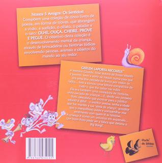 Olhe! Giselda Laporta Nicolelis. Nossos 5 Amigos: Os sentidos! Editora Porto de Ideias. Contracapa de Livro. 2008.