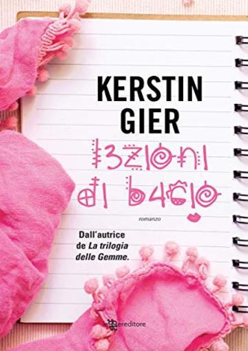 Lezioni di bacio di Kerstin Gier
