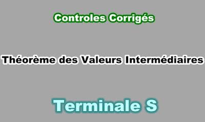 Controles Corrigés de Théorème des Valeurs Intermédiaires Terminale S PDF