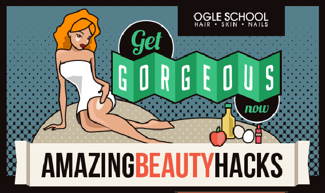 Get Gorgeous Now: Six Amazing Beauty Hacks #infographic