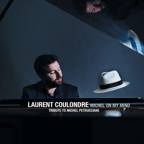 Michel on My Mind Tribute to Michel Petrucciani Laurent Coulondre Blog la Muzic de Lady