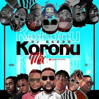 [Mixtape] DJ Baddo – Koronu Mix