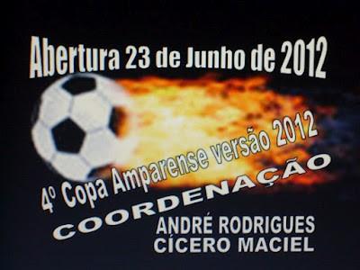 Abertura da 4ª Copa Amparense de Futebol Versão 2012