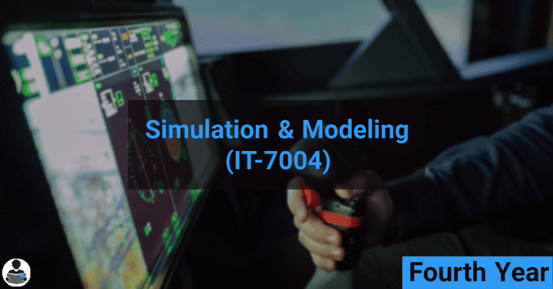 Simulation & Modeling (IT-7004) RGPV notes CBGS Bachelor of engineering