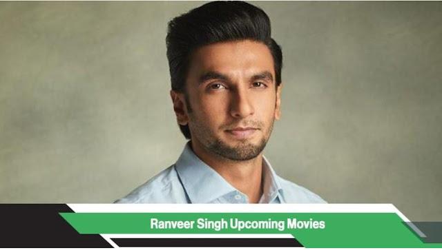 Ranveer Singh Upcoming Movies, List, Release Date