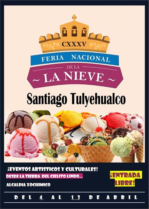 Feria de la Nieve Santiago Tulyehualco 2020