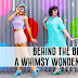 BEHIND THE BRAND: A WHIMSY WONDERLAND