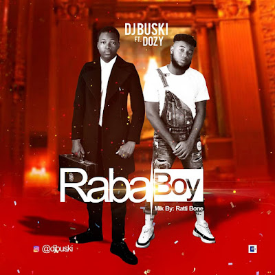 Dj Buski ft. Doszy - Raba (Prod. Ratty Bone) 2019 | Download Mp3