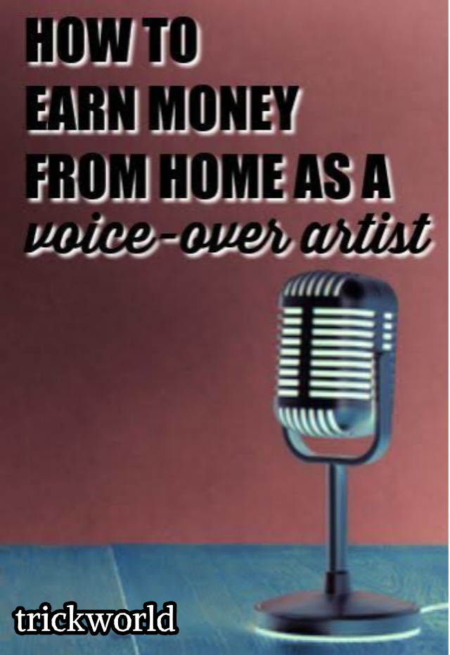 How to earn money from home as a voice over artist?
