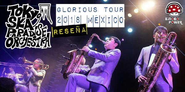 Tokyo Ska Paradise Orchestra Mexico 2018 Glorious Tour
