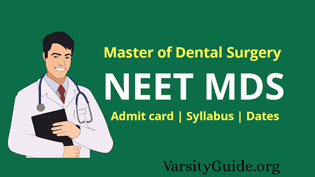 NEET MDS 2020 – Registration, Admit card, Syllabus