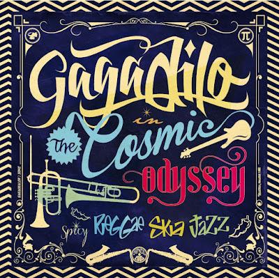 GAGADILO - Cosmic Odyssey (2013)