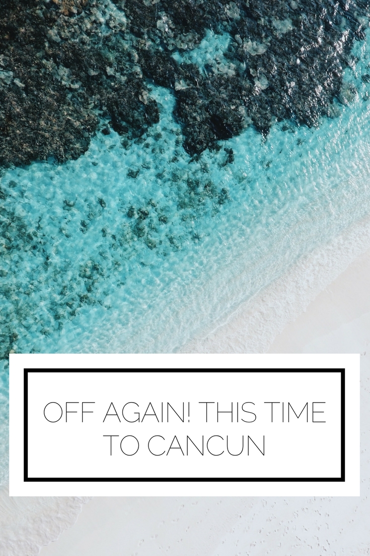 Click to read now or pin to save for later! I'm heading out again, this time to Cancun! Find out what I'll be up to and what to expect on the blog