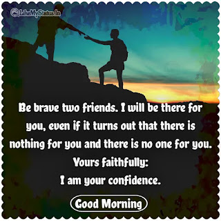 Confidence good morning quote