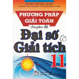 Phương Pháp Giải Toán Chuyên Đề Đại Số Và Giải Tích 11 ebook PDF-EPUB-AWZ3-PRC-MOBI