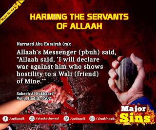 MAJOR SIN. 54.2. HARMING THE SERVANTS OF Allah