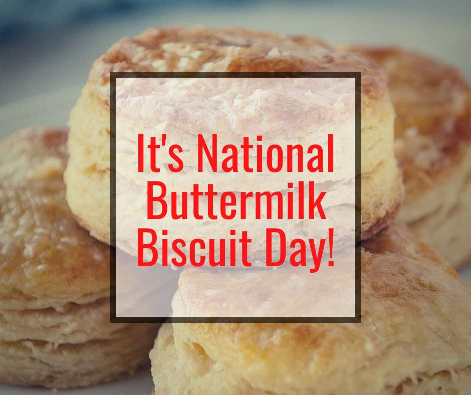 National Buttermilk Biscuit Day Wishes Awesome Images, Pictures, Photos, Wallpapers