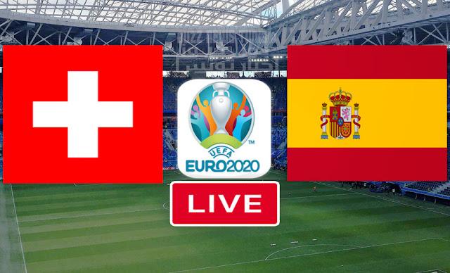Watch Match Spain vs Switzerland euro 2020 live streaming