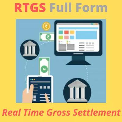 RTGS Full Form
