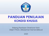 Panduan Penilaian Kondisi Khusus Tahun Pelajaran 2020-2021