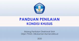 Unduh Panduan Penilaian Kondisi Khusus Tahun Pelajaran 2020-2021