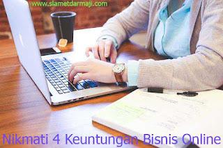 Nikmati 4 Keuntungan Bisnis Online