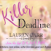 Killer Deadline Book Spotlight, Guest Post & Book Tour Giveaway