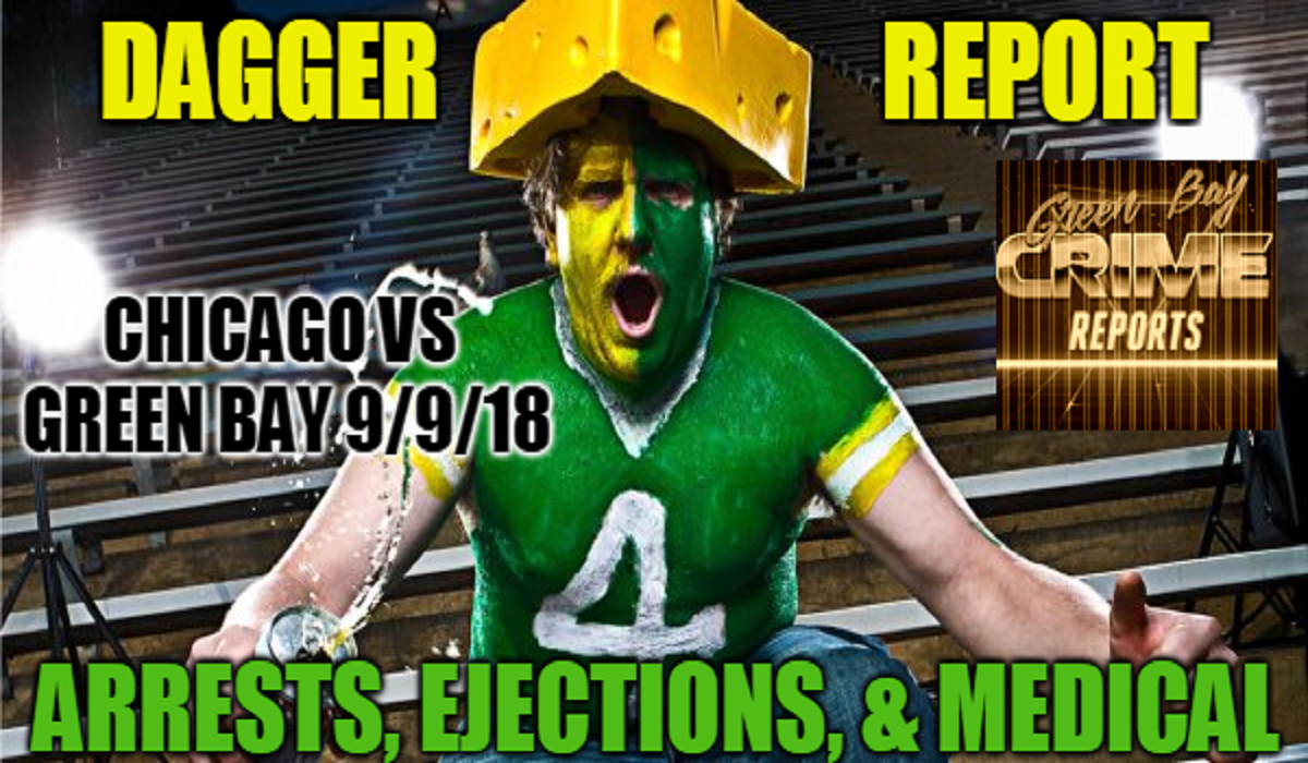 Green Bay Crime Reports Game Day Dagger Report Arrests Ejections Medical Bears Packers September 9 2018
