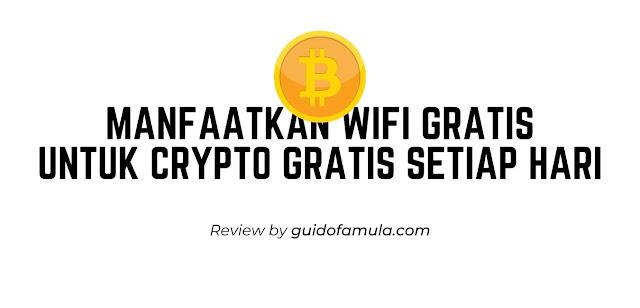 Manfaatkan Wifi gratis untuk crypto gratis setiap hari