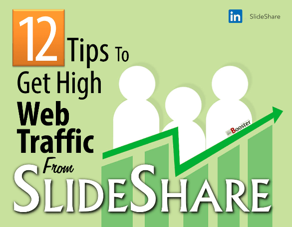 12 Ways To Drive Blog Traffic From SlideShare | Increase Website Traffic Fast