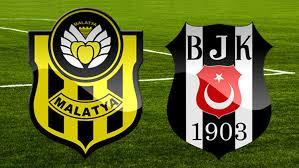 Beşiktaş Yeni Malatyaspor Maçı canlı izle