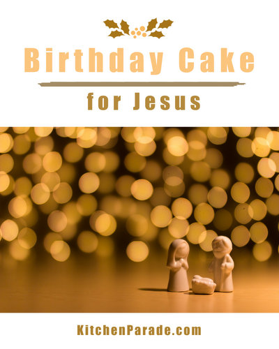 A Birthday Cake for Jesus ♥ KitchenParade.com, a sweet, simple way of keeping the spirit of Christmas for young children. No baking, no recipe required.