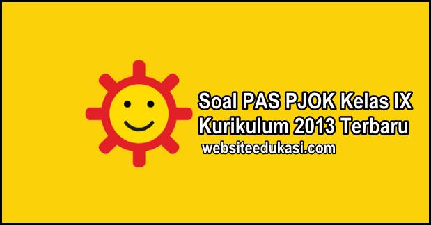 Soal Pas Pjok Kelas 9 Kurikulum 2013 Tahun 2020 2021 Websiteedukasi Com