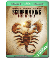 THE SCORPION KING: BOOK OF SOULS (2018) WEB-DL 1080P HD MKV ESPAÑOL LATINO