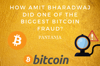 How Amit Bharadwaj did one of the biggest bitcoin fraud?