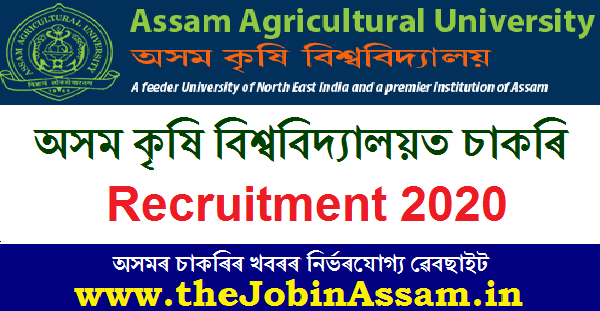 AAU, Jorhat Recruitment 2020: Apply For 05 Project Associate/JRF/Field Worker Posts