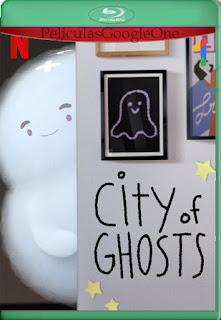 Los fantasmas de la ciudad Temporada 1 Completa (2021) [1080p BRrip] [Latino-Inglés] [LaPipiotaHD]