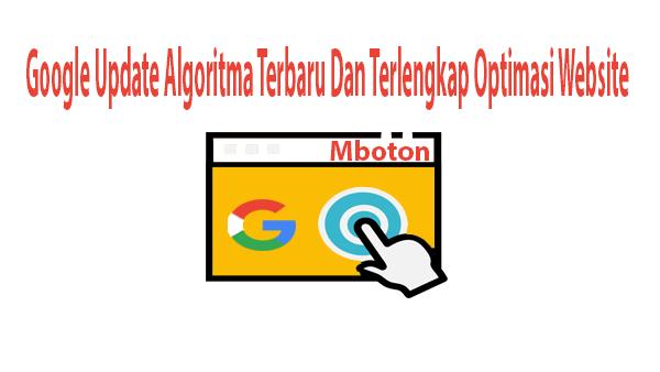 Google Update Algoritma Terbaru Dan Terlengkap Optimasi Website