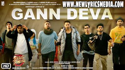 Gann Deva Lyrics – Street Dancer 3D | New Lyrics Media