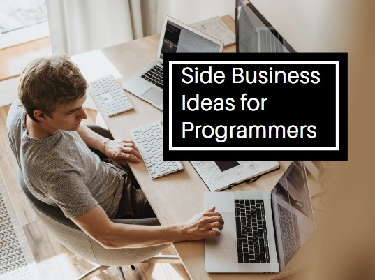 Side Business Ideas for Programmers