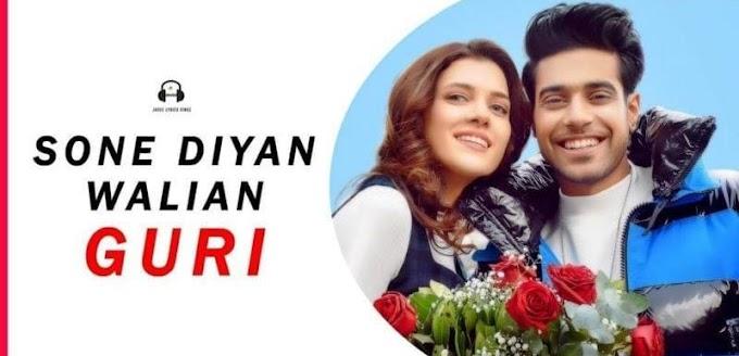 Sone Diya Waliyan Lyrics Punjabi | Guri | Satti Dhillon | MixSingh | Punjabi | English
