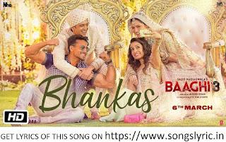 BHANKAS LYRICS - Baaghi 3 | Tiger S, Shraddha K | Bappi Lahiri,Dev Negi,Jonita Gandhi | Tanishk Bagchi