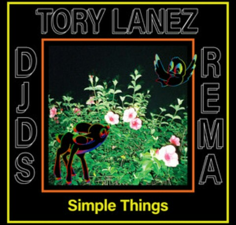 MP3 DOWNLOAD: DJDS ft Tory Lanez & Rema - Simple Things