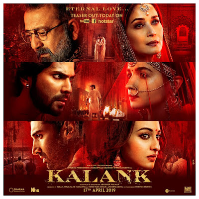 Kalank, Movie, Hindi Movie, Bollywood, Bollywood Movie, Hindustan, Filem Hindustan Kalank, Sinopsis Filem Kalank, Kalank Movie, Bollywood Movie 2019, Alia Bhatt New Movie, Varun Dhawan New Movie, Sonakshi Sinha New Movie, Madhuri Dixit New Movie, My Opinion, Kalank Review, Ending Movie Kalank, OST Kalank, Senarai Pelakon Filem Bollywood Kalank, Alia Bhatt, Varun Dhawan, Madhuri Dixit, Sanjay Dutt, Aditya Roy Kapur, Sonakshi Sinha, Kunal Khemu, Kalank Poster, Info Bollywood Movie Kalank,