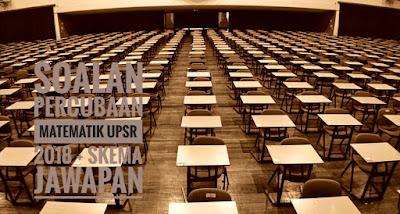 Soalan Percubaan Matematik UPSR 2018 + Skema Jawapan