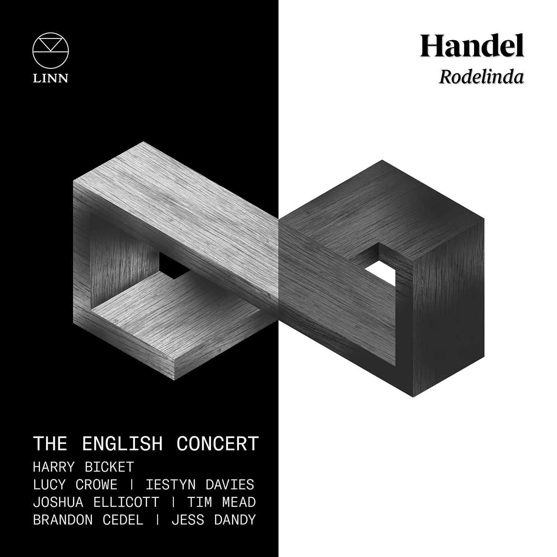 IN REVIEW: Georg Friedrich Händel - RODELINDA, REGINA DE' LONGOBARDI (LINN Records CKD 658)