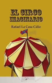 el circo imaginario descargar libro gratis epub rafael la casa cádiz
