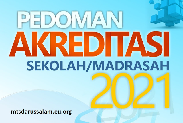 Pedoman Akreditasi Sekolah Madrasah 2021
