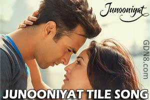 JUNOONIYAT Title Song - Falak Shabir